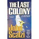 The Last Colony (Old Man's War) ~ John Scalzi