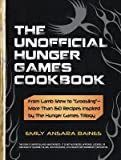 img - for [(The Unofficial Hunger Games Cookbook: From Lamb Stew to