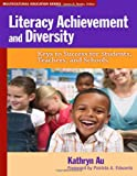 img - for Literacy Achievement and Diversity: Keys to Success for Students, Teachers, and Schools (Multicultural Education Series) book / textbook / text book