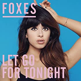 Let Go for Tonight (Remixes)