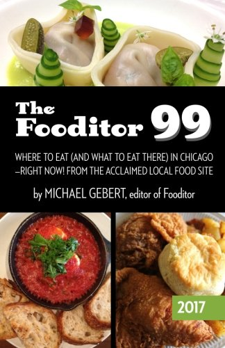 The-Fooditor-99-Where-To-Eat-And-What-To-Eat-There-In-Chicago