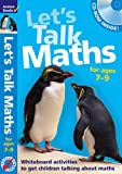 Let's Talk Maths for Ages 7-9: Getting Children to Talk 'maths'