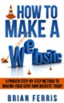 How to Make a Website: A Proven Step...