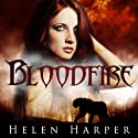 Bloodfire: Blood Destiny, Book 1 Audiobook by Helen Harper Narrated by Saskia Maarleveld