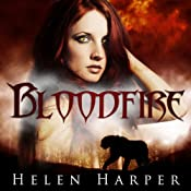 Bloodfire: Blood Destiny, Book 1 | [Helen Harper]