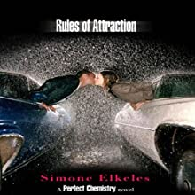 Rules of Attraction: A Perfect Chemistry Novel (       UNABRIDGED) by Simone Elkeles Narrated by Roxanne Hernandez, Blas Kisic