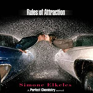 Rules of Attraction: A Perfect Chemistry Novel | [Simone Elkeles]