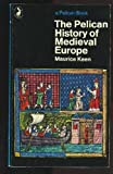 The Pelican History of Medieval Europe (0140210857) by Maurice Keen