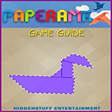 Paperama Game Guide (       UNABRIDGED) by HiddenStuff Entertainment Narrated by Steve Ryan