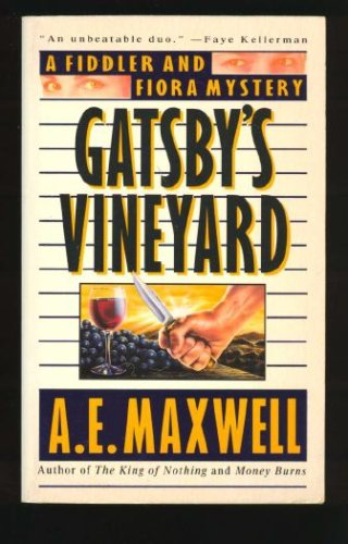 Gatsby's Vineyard (A Fiddler and Fiora Mystery), A. E. MAXWELL