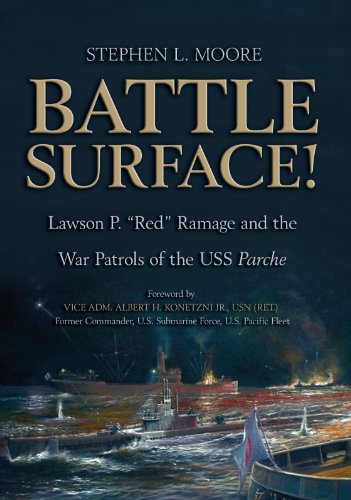 battle-surface-lawson-p-red-ramage-and-the-war-patrols-of-the-uss-parche