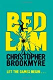 Bedlam (0356502139) by Christopher Brookmyre