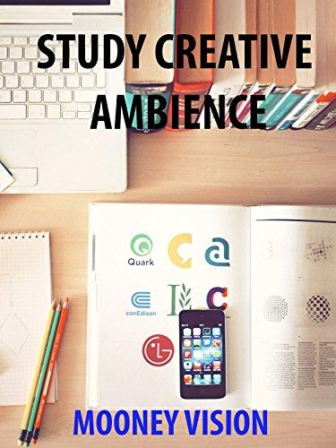 Study Creative Ambience