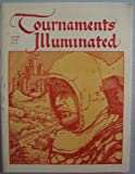 img - for Tournaments Illuminated, Fall 1985, AS XX, No. 76 (Society for Creative Anachronism, Inc.) book / textbook / text book