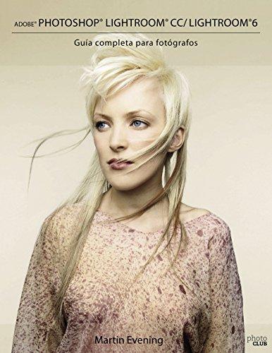 adobe-photoshop-lightroom-cc-lightroom-6-guia-completa-para-fotografos-photoclub