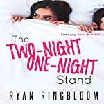 The Two-Night One-Night Stand | Ryan Ringbloom