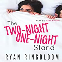 The Two-Night One-Night Stand Audiobook by Ryan Ringbloom Narrated by Tor Thom, Charley Ongel