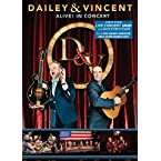 Dailey & Vincent: Alive! In Concert DVD
