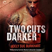 Two Cuts Darker: A Killer Need, Book 2 | Joely Sue Burkhart