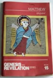 img - for MATTHEW , Student (Genesis to Revelation series ., Book 15) book / textbook / text book
