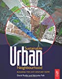 echange, troc David Rudlin, Nicholas Falk - Sustainable Urban Neighbourhood: Building the 21st Century Home