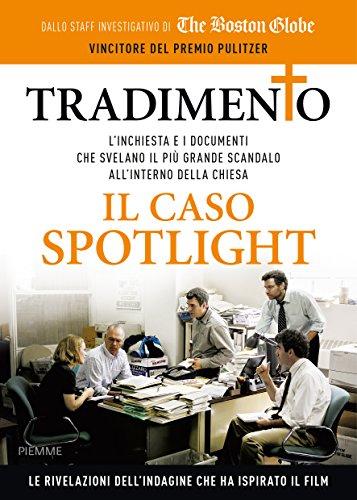 Tradimento Il caso Spotlight PDF