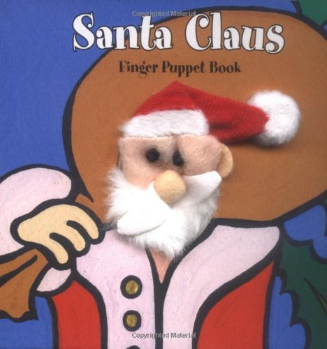 Finger Puppet Holiday 8c Clip Strip: Santa Claus: Finger Puppet Book (Finger Puppet Brd Bks)