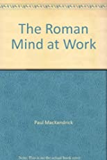 The Roman Mind at Work