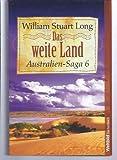 Das weite Land - Australien Saga 6 (3898974677) by William Stuart Long