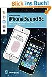 iPhone 5s und 5c: Telefon. Siri. iClo...