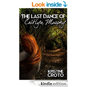 The Last Dance of Caitlyn Murphy