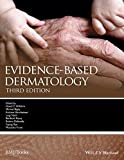 img - for Evidence-Based Dermatology (Evidence-Based Medicine) book / textbook / text book