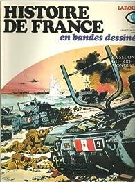 Histoire de France en BD, tome 23 : La seconde guerre mondiale par Robert Biélot