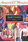 Babycakes (Tales of the City Series, V. 4) (0060924837) by Maupin, Armistead