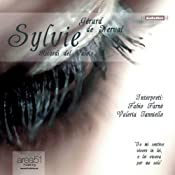 Sylvie: Ricordi del Valois [Remembrances from the Valois] | [Gérard de Nerval]