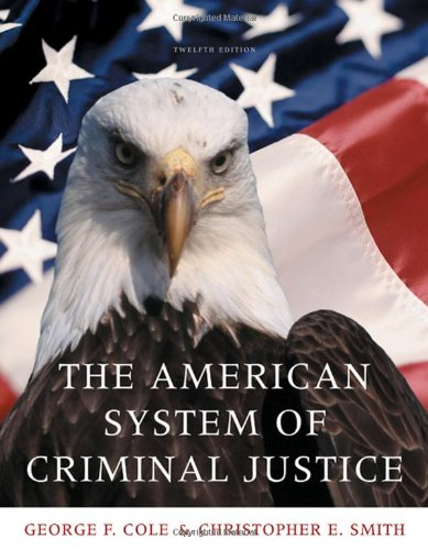 The American System of Criminal Justice (Available Titles...