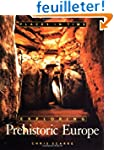 Exploring Prehistoric Europe