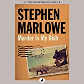 Murder Is My Dish: Chester Drum, Book 2 | Stephen Marlowe