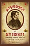 Edited By Steph An Autobiography of Davy Crockett