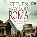 Roma: The Novel of Ancient Rome (       UNABRIDGED) by Steven Saylor Narrated by John Lee
