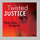 img - for Twisted Justice book / textbook / text book