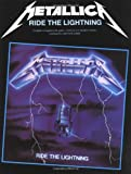 Metallica: Ride the Lightning: Guitar TAB Edition Metallica