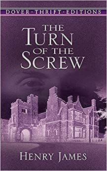 Cover Image of The Turn of the Screw, Dover Thrift Edition
