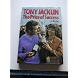 Tony Jacklin: The Price of Successby Liz Kahn
