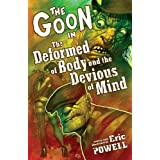 The Goon 11: The Deformed of Body and Devious of Mindpar Eric Powell