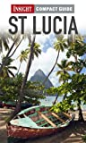 VARIOUS Insight Compact Guide: St Lucia
