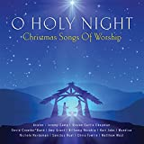 O Holy Night - Christmas Songs Of Worship