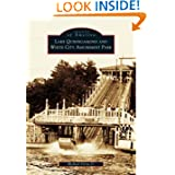 Lake Quinsigamond and White City Amusement Park (MA) (Images of America)