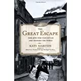 The Great Escape: Nine Jews Who Fled Hitler and Changed the Worldby Kati Marton
