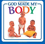 img - for God Made My Body (God Made...) book / textbook / text book